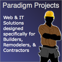 Paradigm Projects Web & IT Solutions For Builders, Remodelers & Trade Contractors